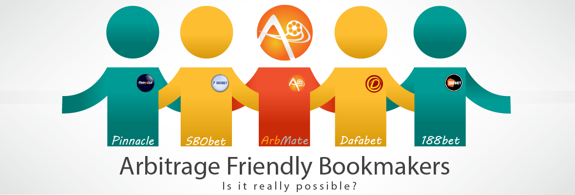 Arbitrage Friendly Bookmakers